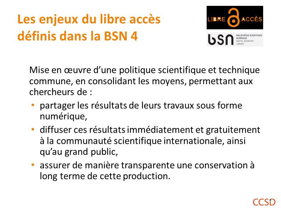 Les enjeux du libre accès définis dans la BSN 4