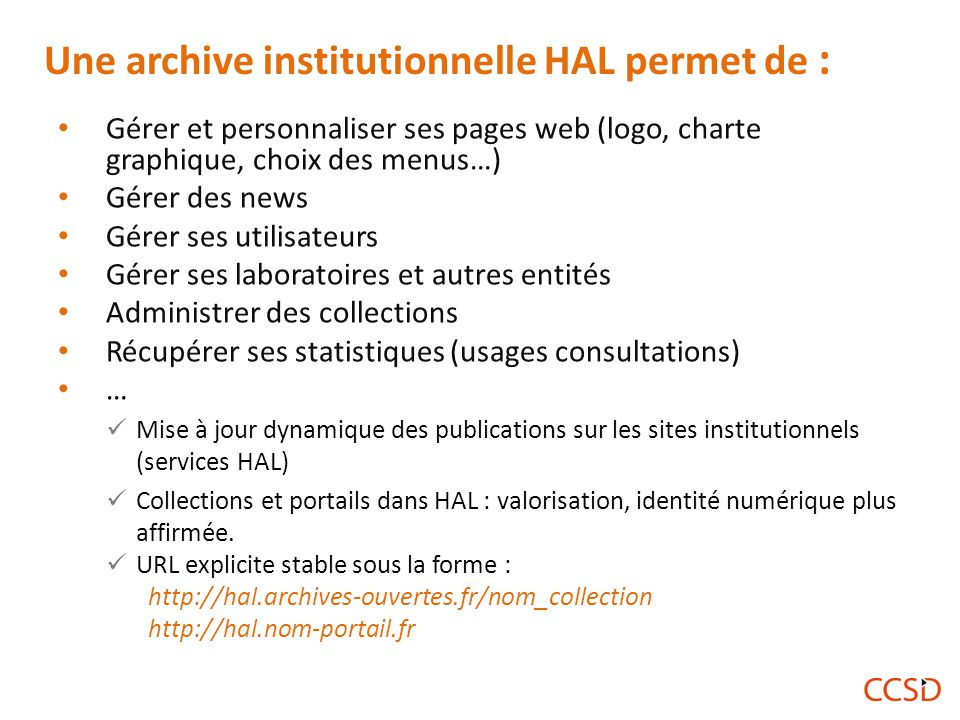 Une archive institutionnelle HAL permet de :