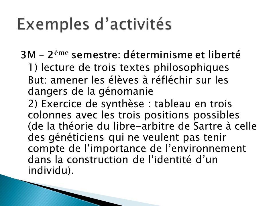 Exemples d'activités 3M – 2ème semestre: déterminisme et liberté