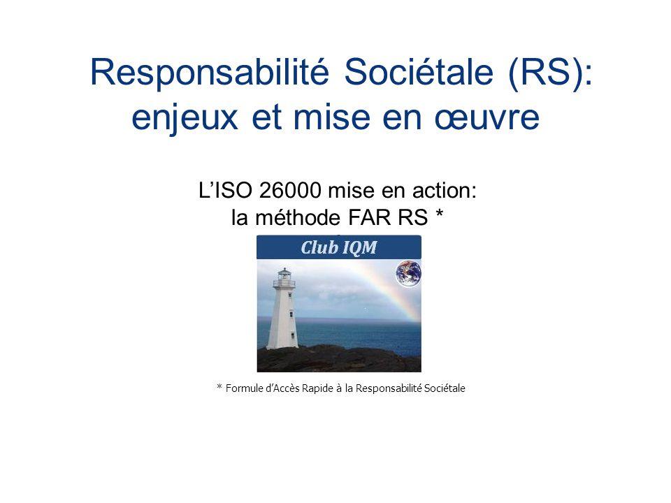 Responsabilité Sociétale (RS):