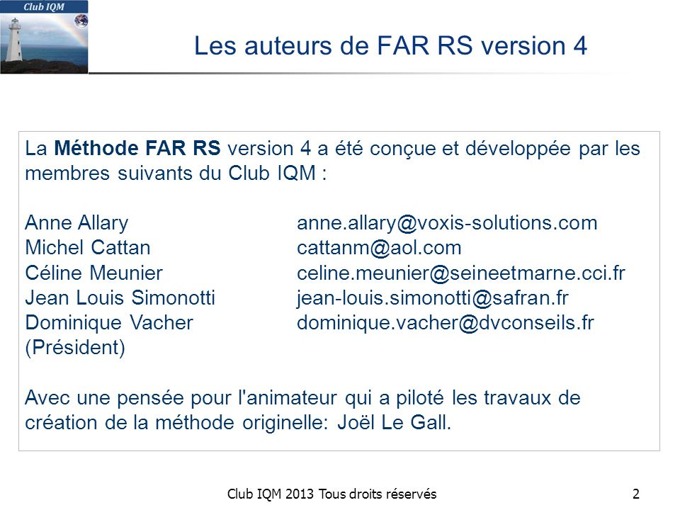 Les auteurs de FAR RS version 4