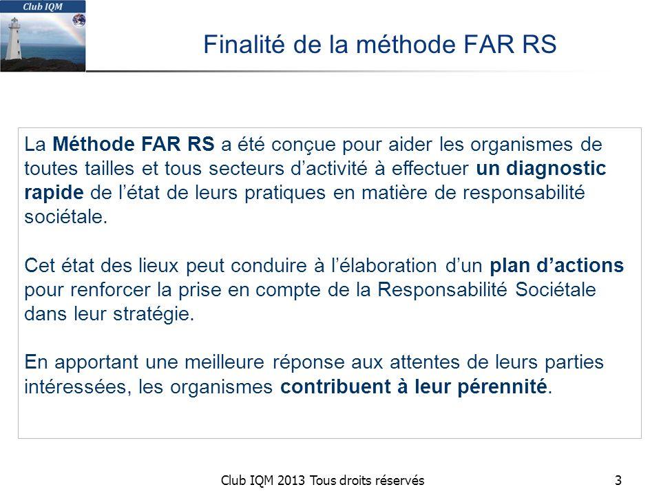 Finalité de la méthode FAR RS