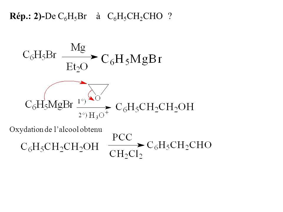Rép.: 2)-De C6H5Br à C6H5CH2CHO