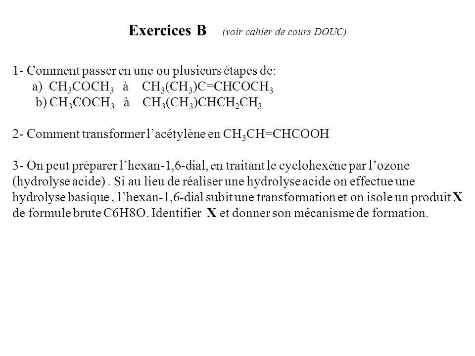 Exercices B (voir cahier de cours DOUC)