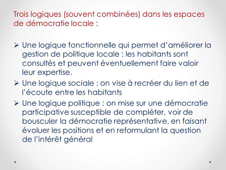 Trois logiques (souvent combinées) dans les espaces de démocratie locale :