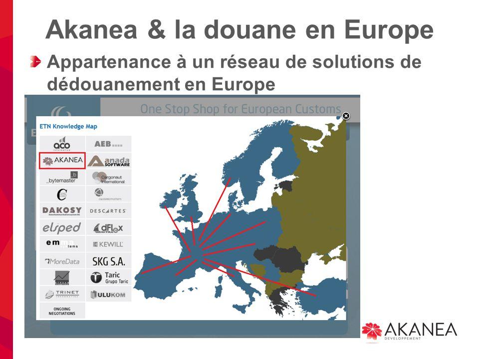 Akanea & la douane en Europe