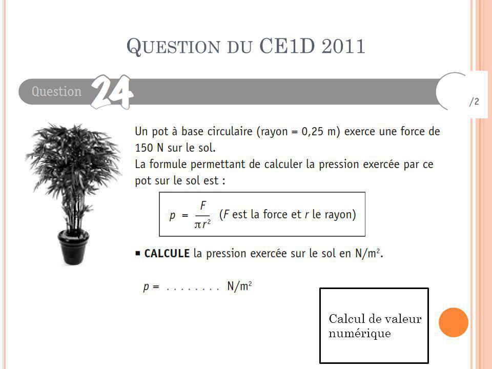 Question du CE1D 2011 Calcul de valeur numérique