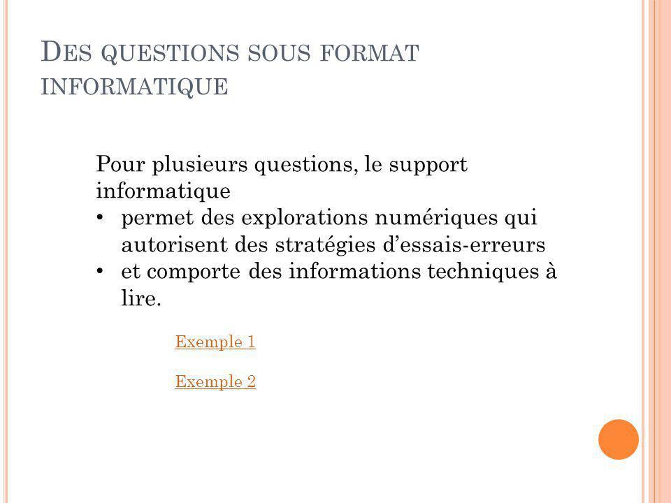 Des questions sous format informatique