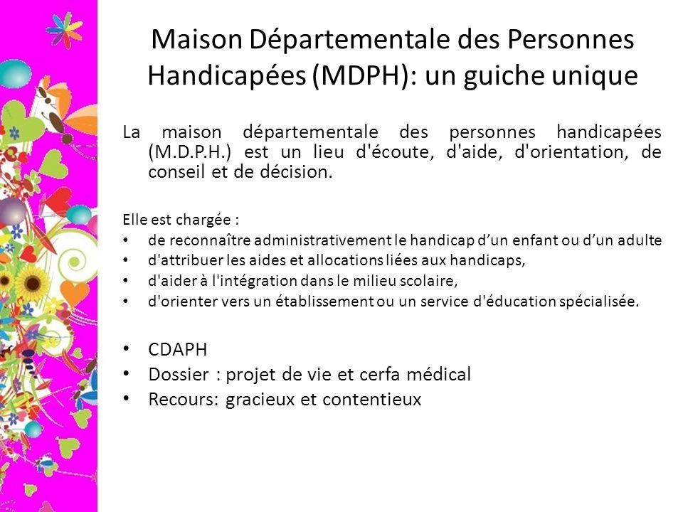 Maison Départementale des Personnes Handicapées (MDPH): un guiche unique