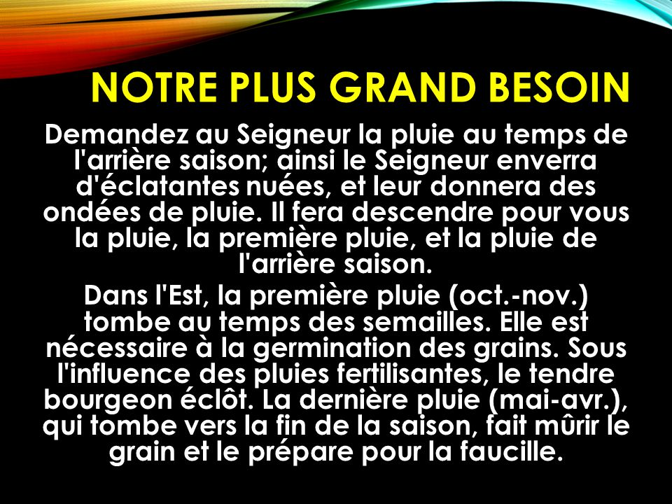 Notre plus grand besoin