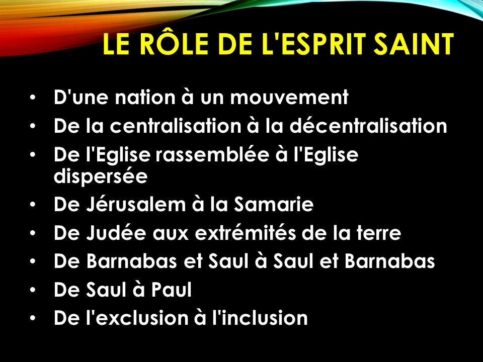 Le rôle de l Esprit Saint