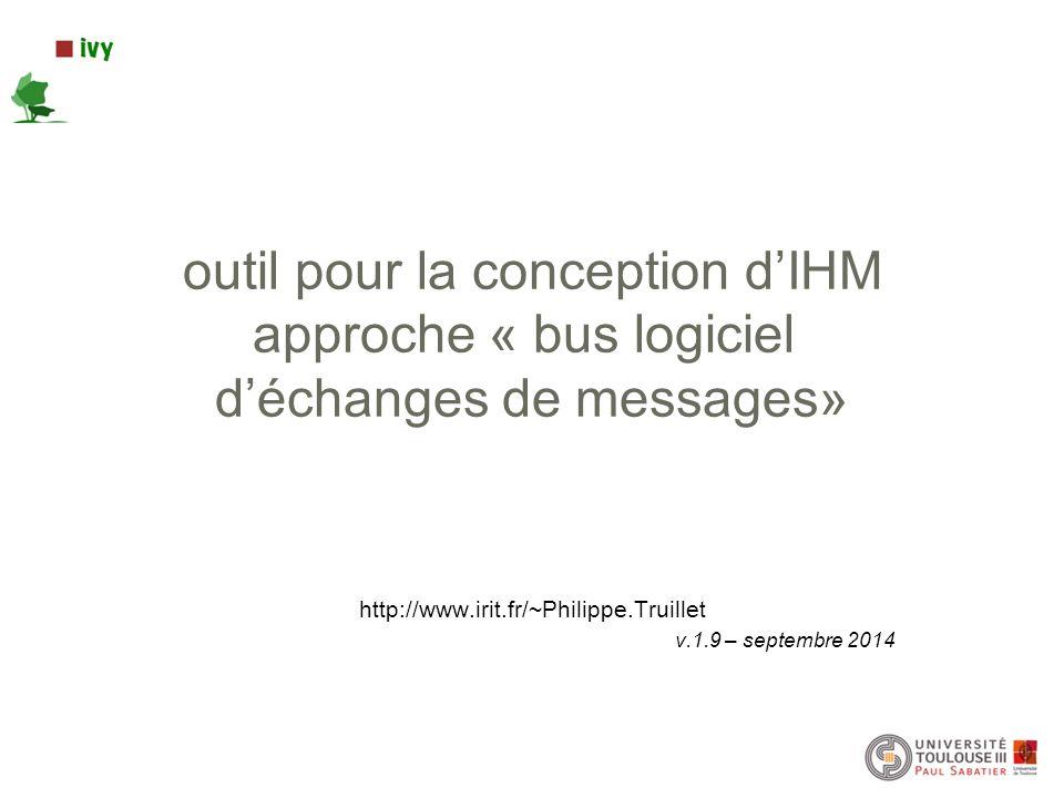 http://www.irit.fr/~Philippe.Truillet v.1.9 – septembre 2014