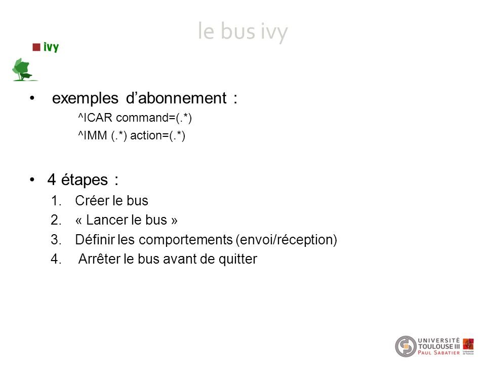 le bus ivy exemples d'abonnement : 4 étapes : Créer le bus