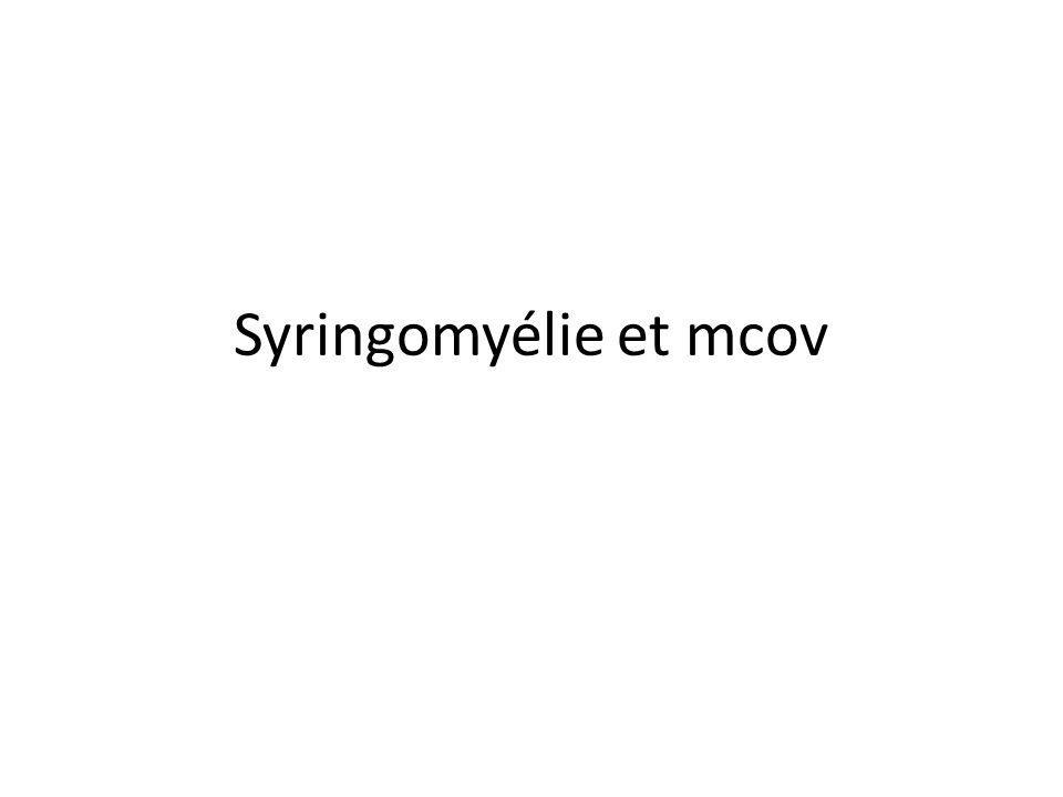 Syringomyélie et mcov