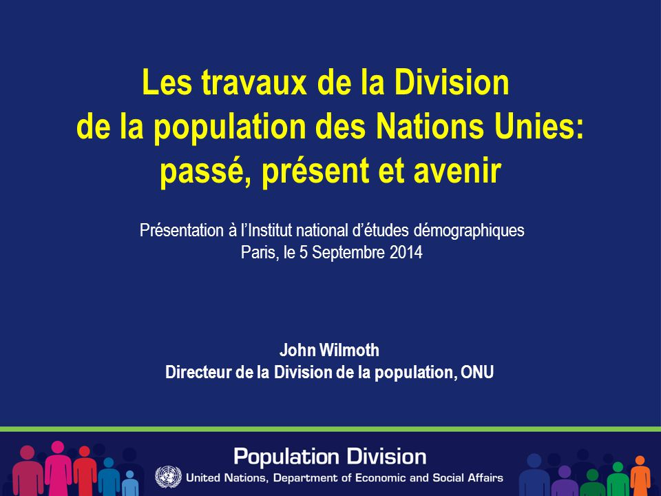 John Wilmoth Directeur de la Division de la population, ONU