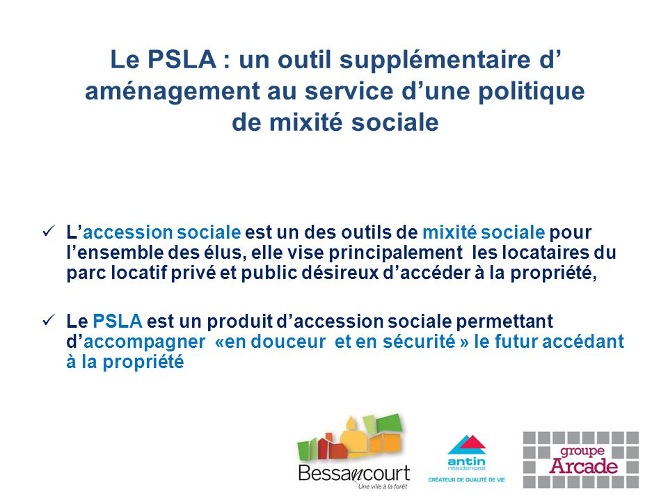 Le PSLA : un outil supplémentaire d' aménagement au service d'une politique de mixité sociale