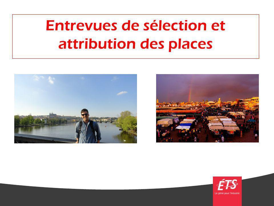 Entrevues de sélection et attribution des places