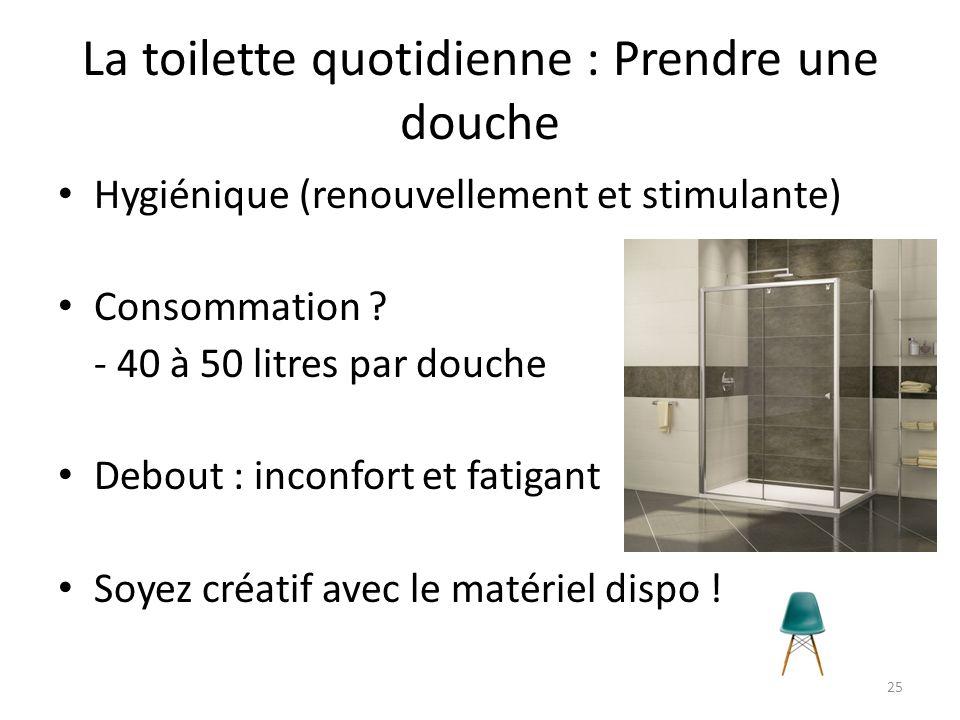La toilette quotidienne : Prendre une douche