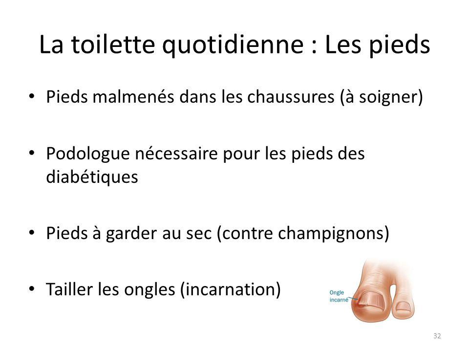 La toilette quotidienne : Les pieds