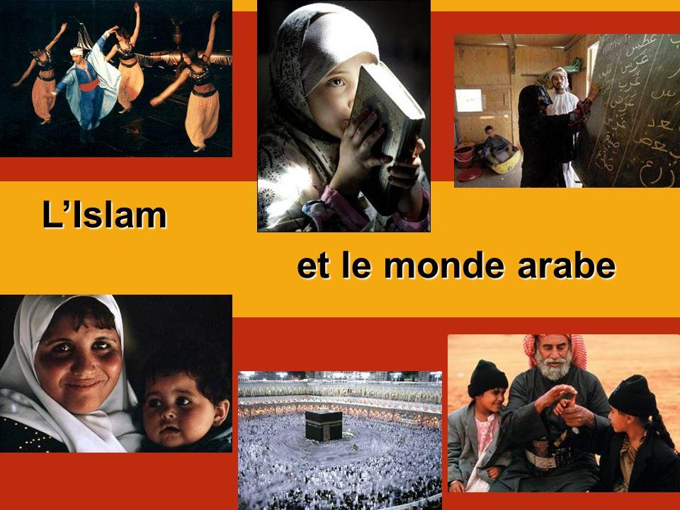 L'Islam et le monde arabe