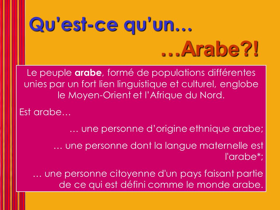 …Arabe ! Qu'est-ce qu'un…