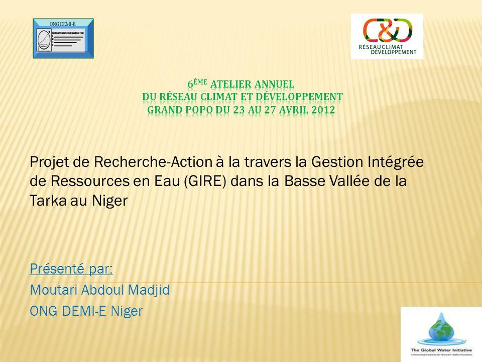 6ème Atelier Annuel du Réseau Climat et Développement Grand Popo du 23 au 27 Avril 2012