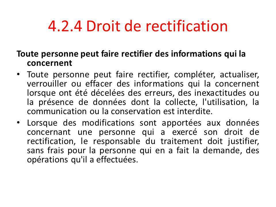 4.2.4 Droit de rectification