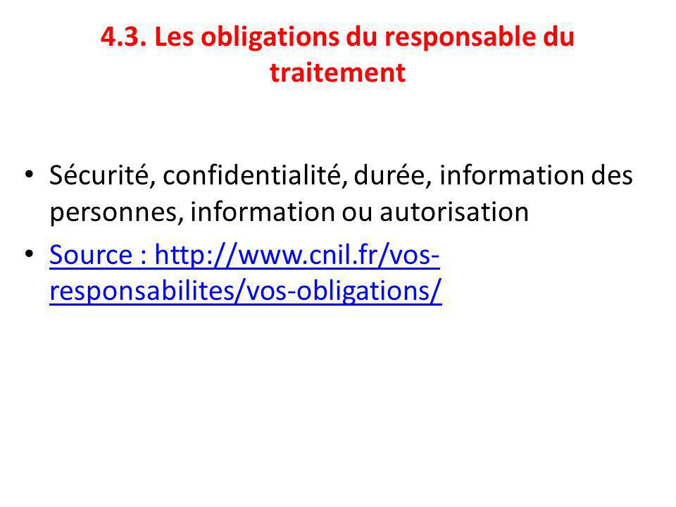 4.3. Les obligations du responsable du traitement