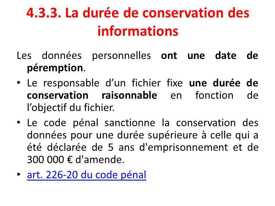 4.3.3. La durée de conservation des informations