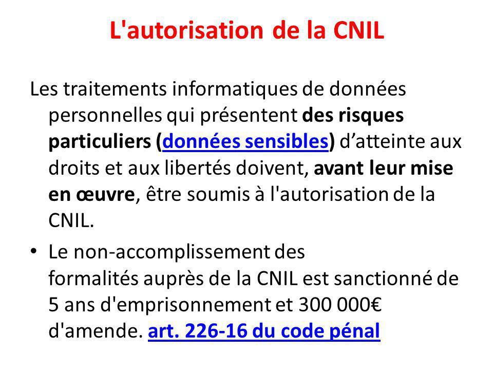 L autorisation de la CNIL