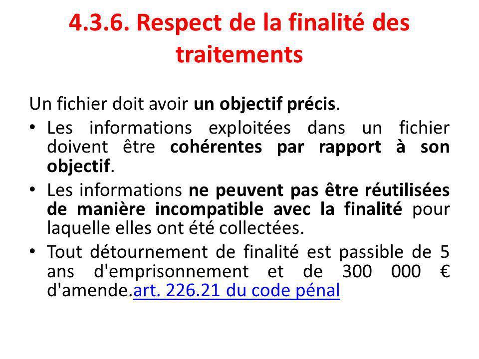 4.3.6. Respect de la finalité des traitements
