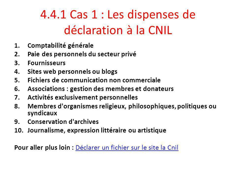 4.4.1 Cas 1 : Les dispenses de déclaration à la CNIL