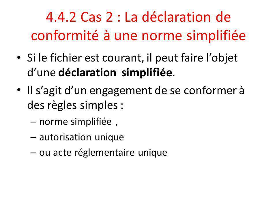 4.4.2 Cas 2 : La déclaration de conformité à une norme simplifiée