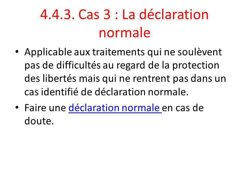 4.4.3. Cas 3 : La déclaration normale