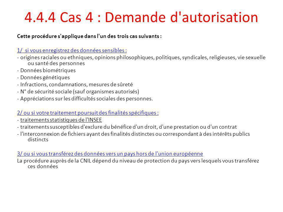 4.4.4 Cas 4 : Demande d autorisation