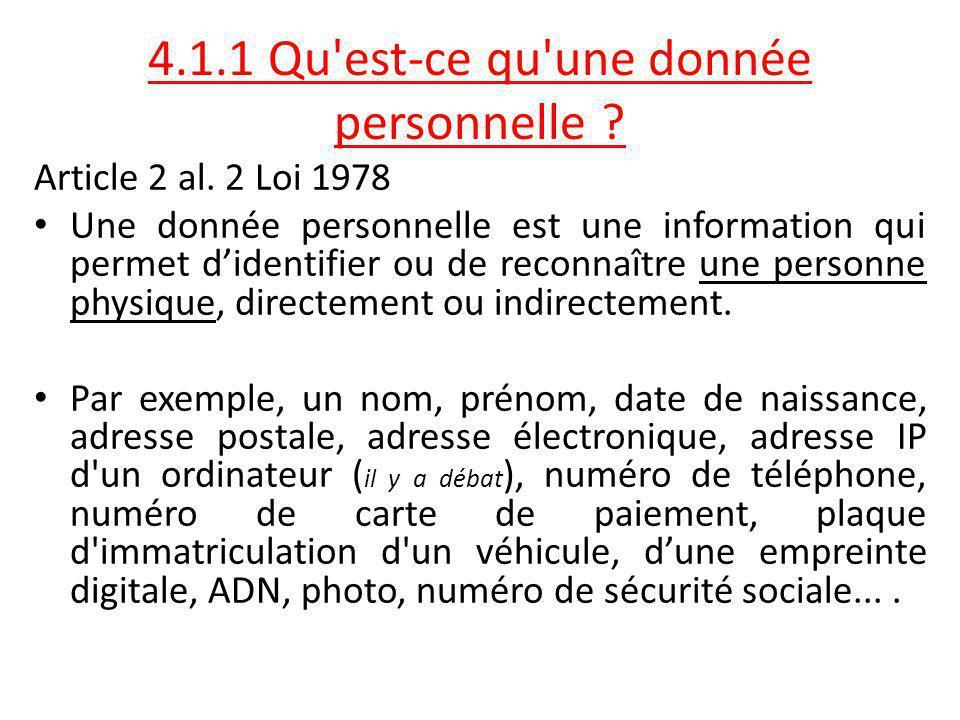 4.1.1 Qu est-ce qu une donnée personnelle
