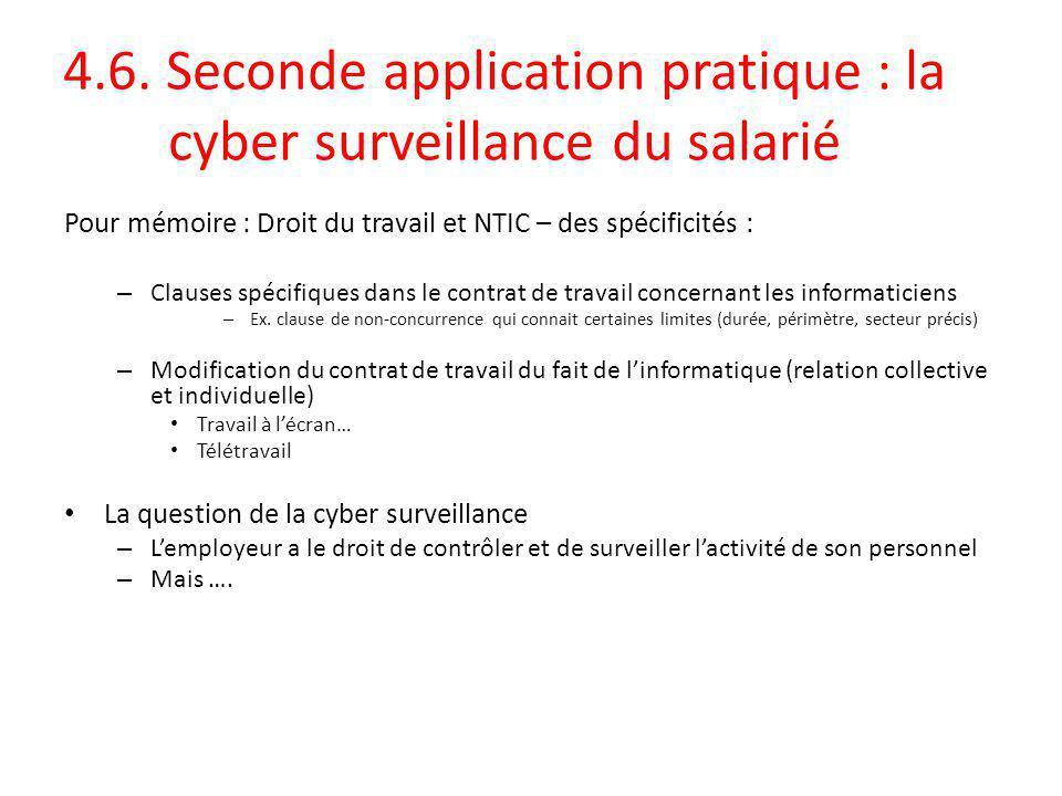 4.6. Seconde application pratique : la cyber surveillance du salarié
