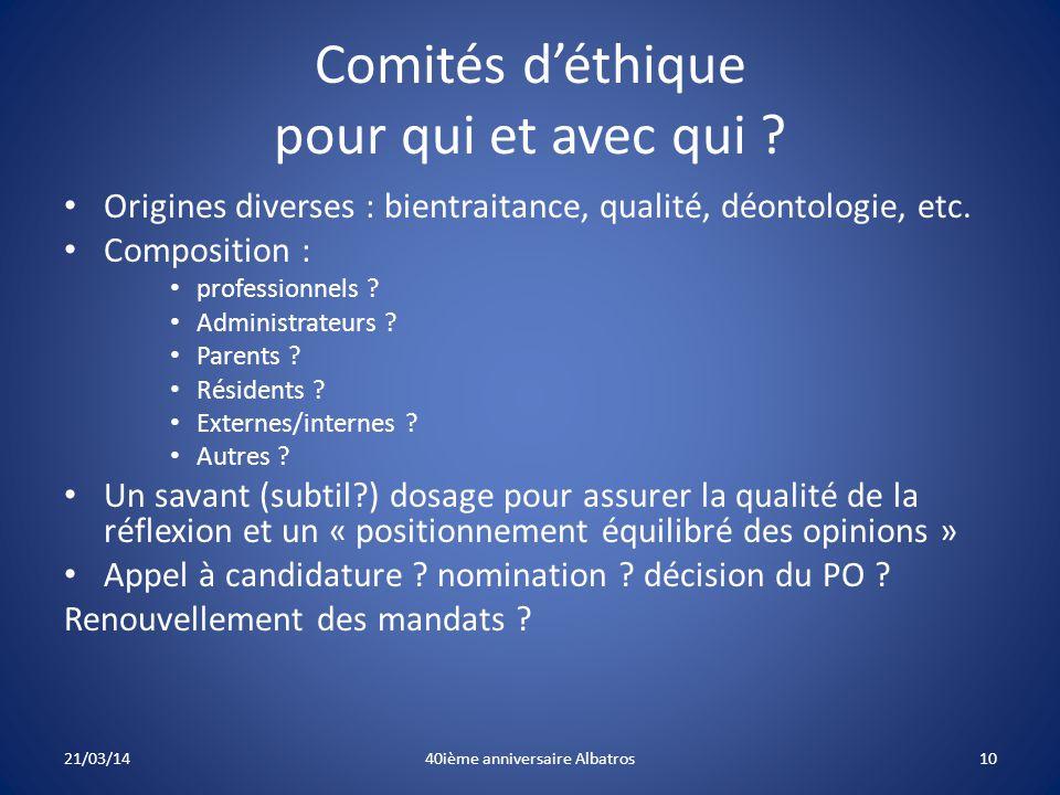 Comités d'éthique pour qui et avec qui