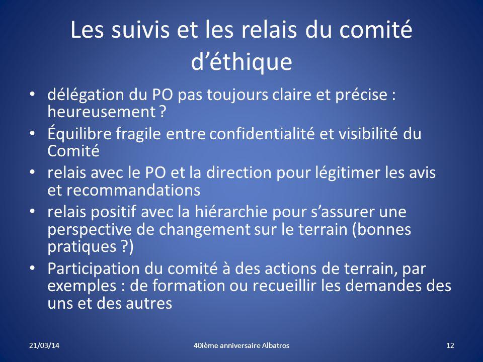 Les suivis et les relais du comité d'éthique