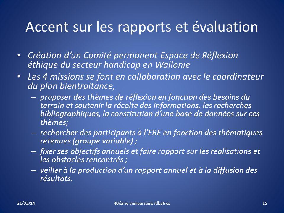 Accent sur les rapports et évaluation