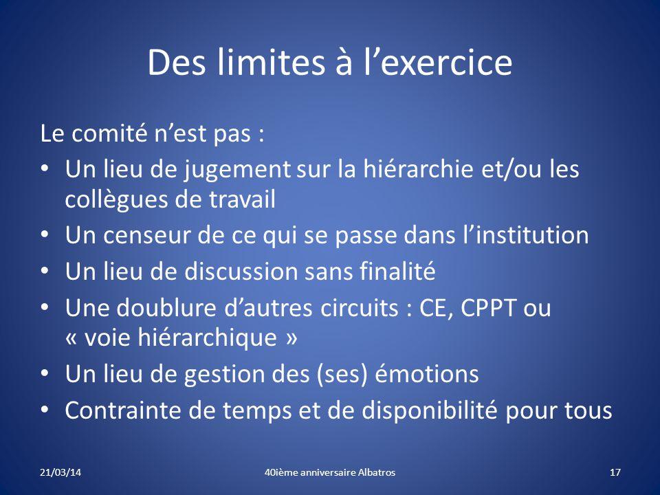 Des limites à l'exercice