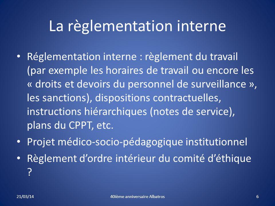 La règlementation interne