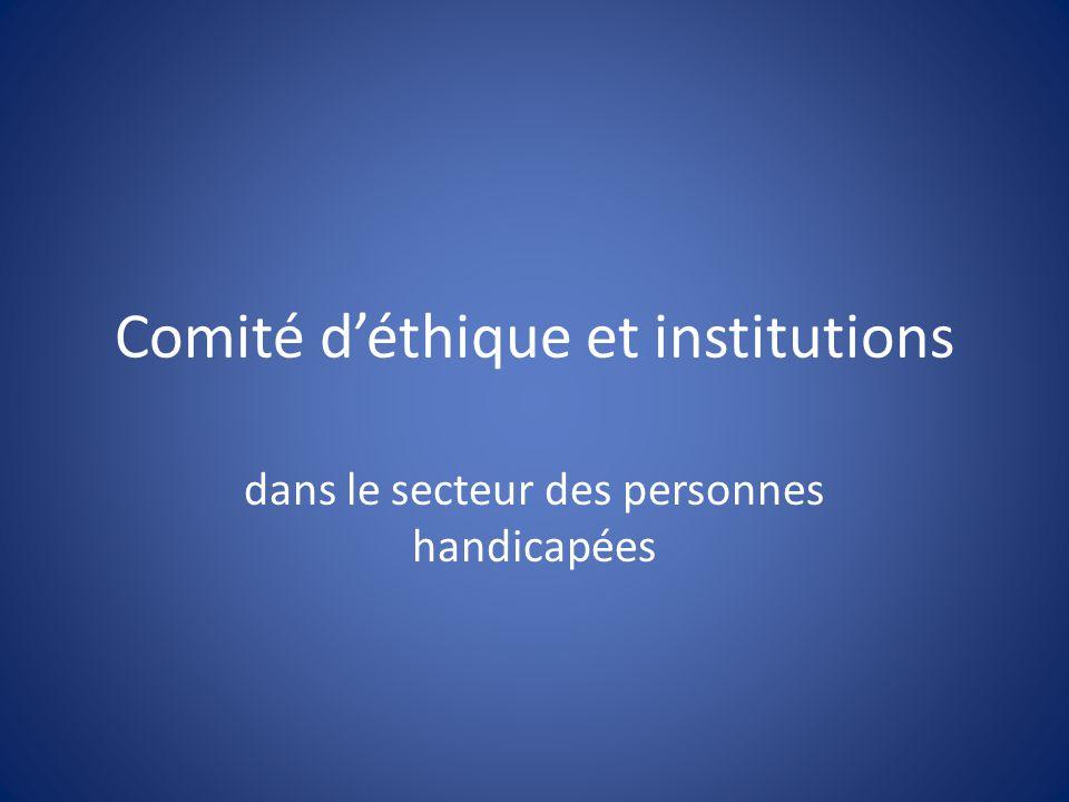 Comité d'éthique et institutions