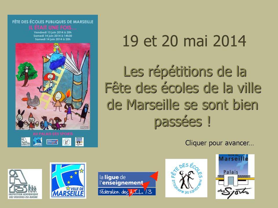 19 et 20 mai 2014 Les répétitions de la Fête des écoles de la ville de Marseille se sont bien passées !