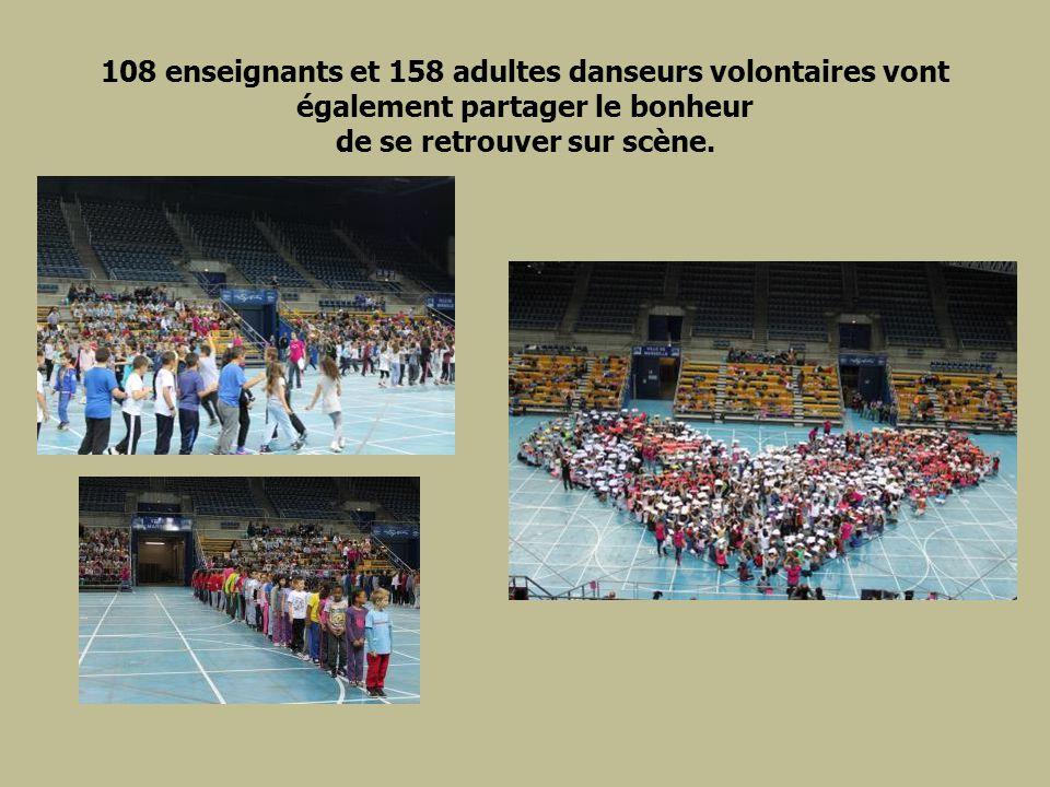 108 enseignants et 158 adultes danseurs volontaires vont également partager le bonheur de se retrouver sur scène.