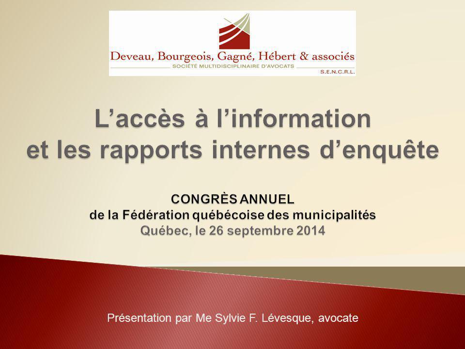 L'accès à l'information et les rapports internes d'enquête