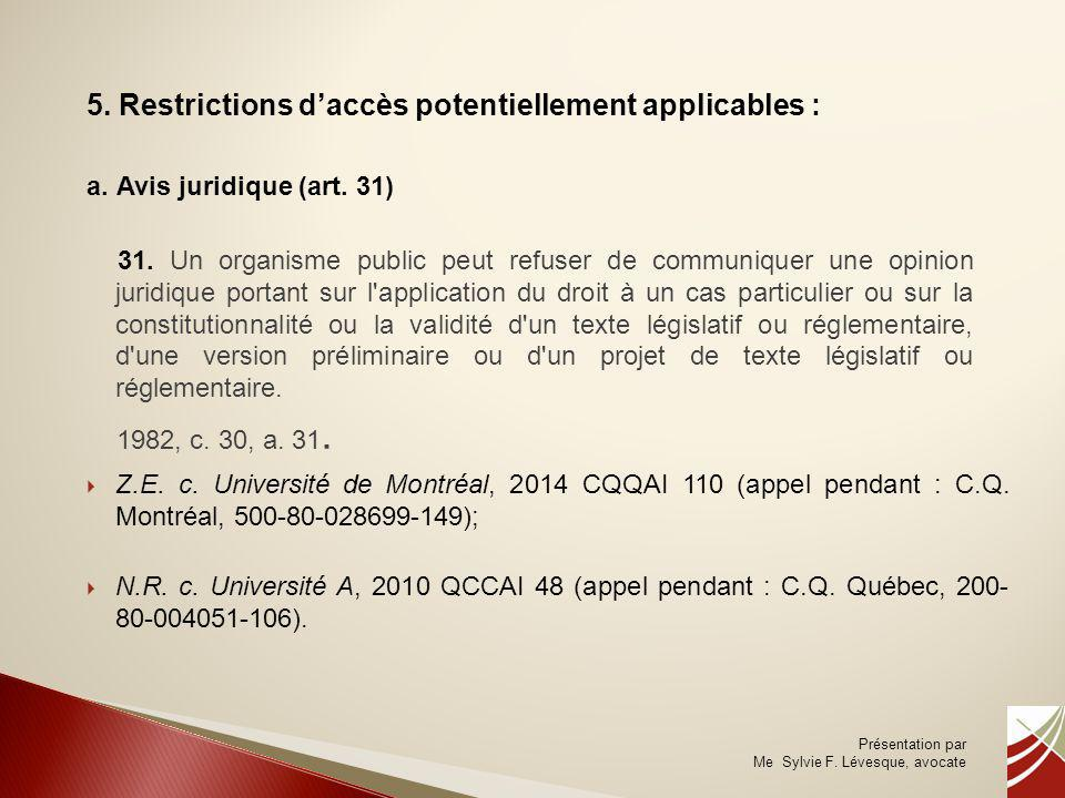 5. Restrictions d'accès potentiellement applicables :