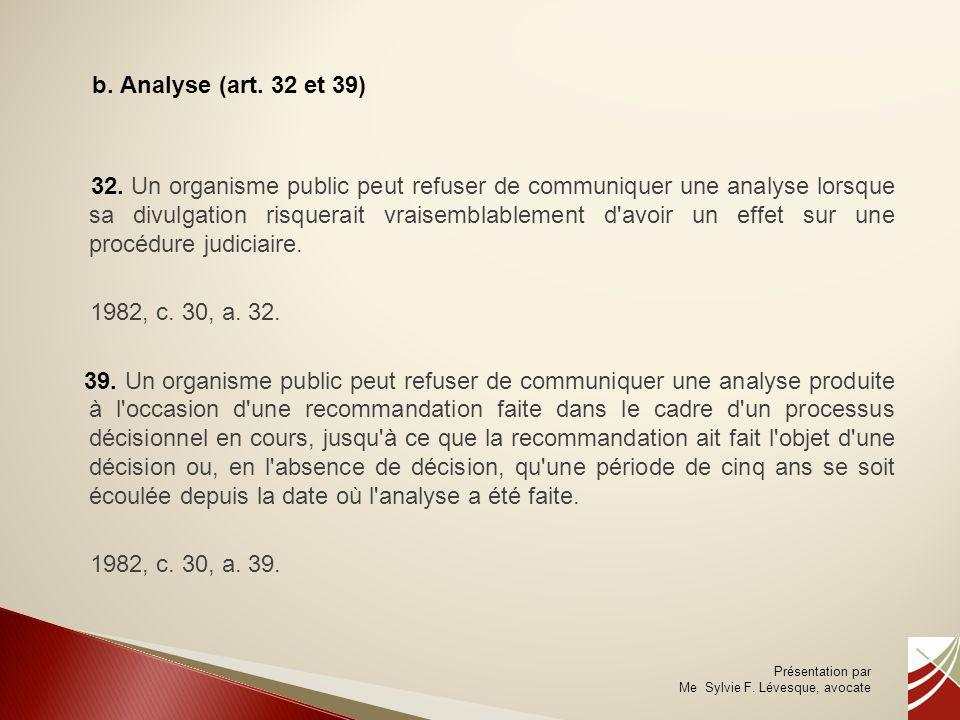 b. Analyse (art. 32 et 39)