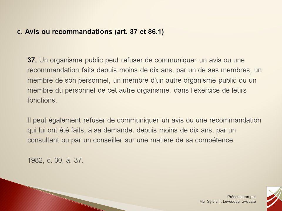 c. Avis ou recommandations (art. 37 et 86.1)