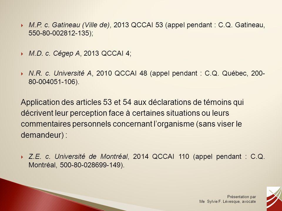Application des articles 53 et 54 aux déclarations de témoins qui